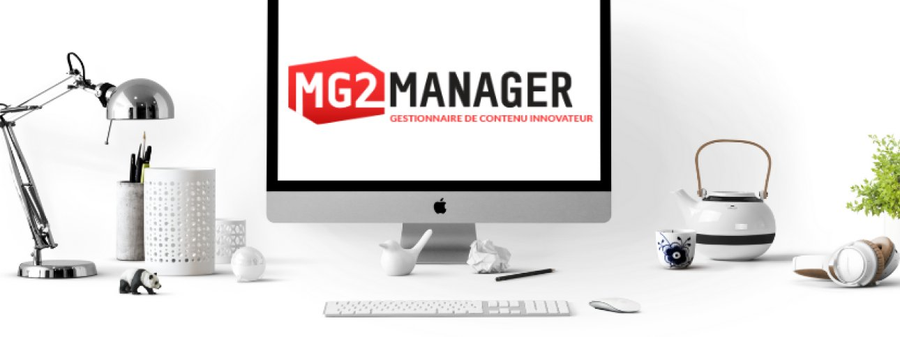 Notre cher CMS : le MG2 Manager